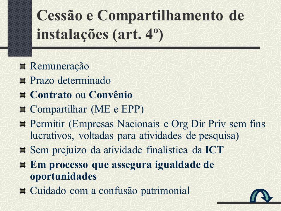 Cessão e Compartilhamento de instalações (art. 4º)