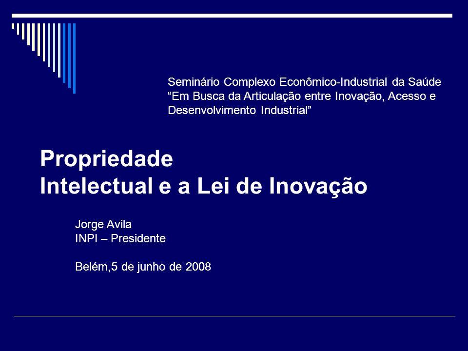Propriedade Intelectual e a Lei de Inovação