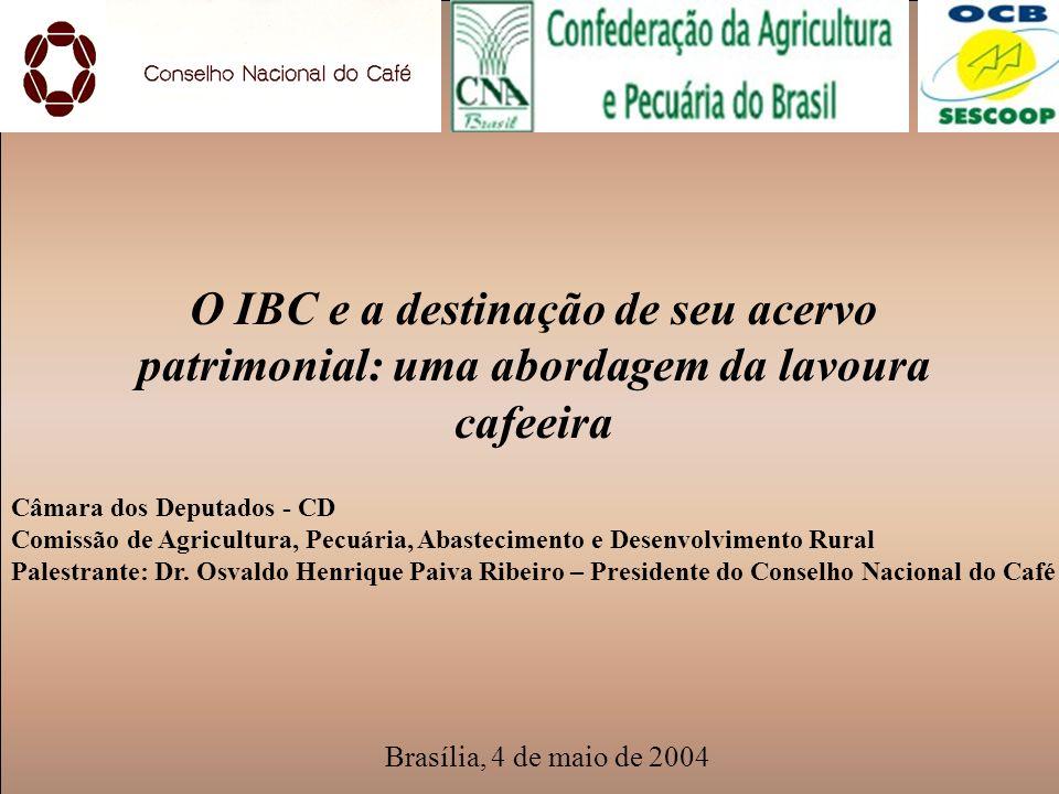 O IBC e a destinação de seu acervo patrimonial: uma abordagem da lavoura cafeeira