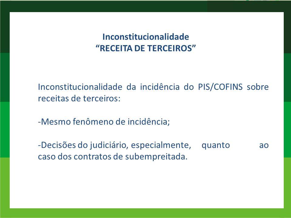 Inconstitucionalidade RECEITA DE TERCEIROS