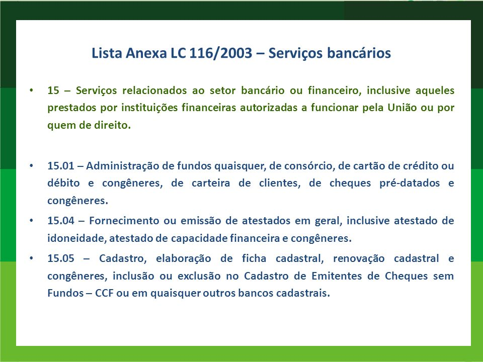 Lista Anexa LC 116/2003 – Serviços bancários