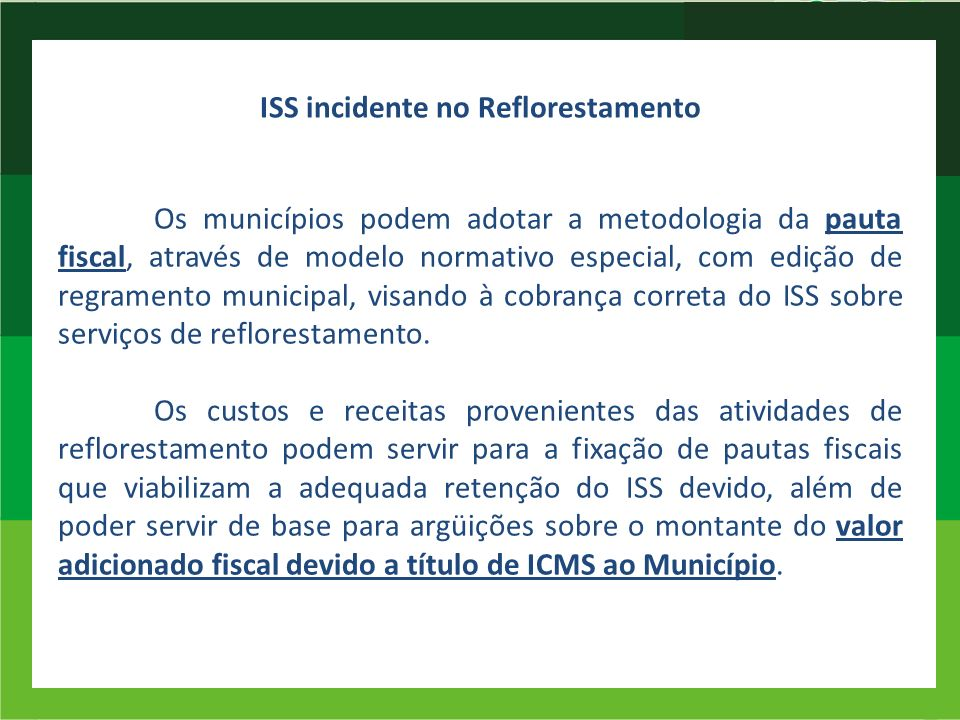 ISS incidente no Reflorestamento