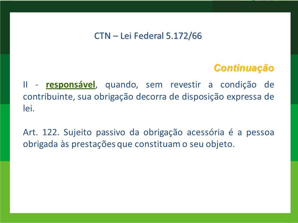 CTN – Lei Federal 5.172/66 Continuação