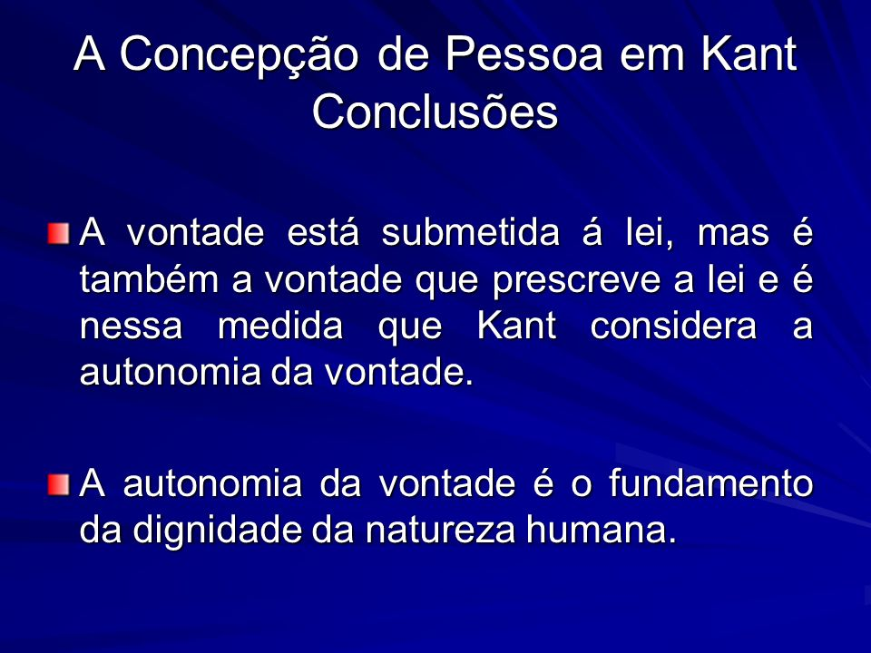 A Concepção de Pessoa em Kant Conclusões