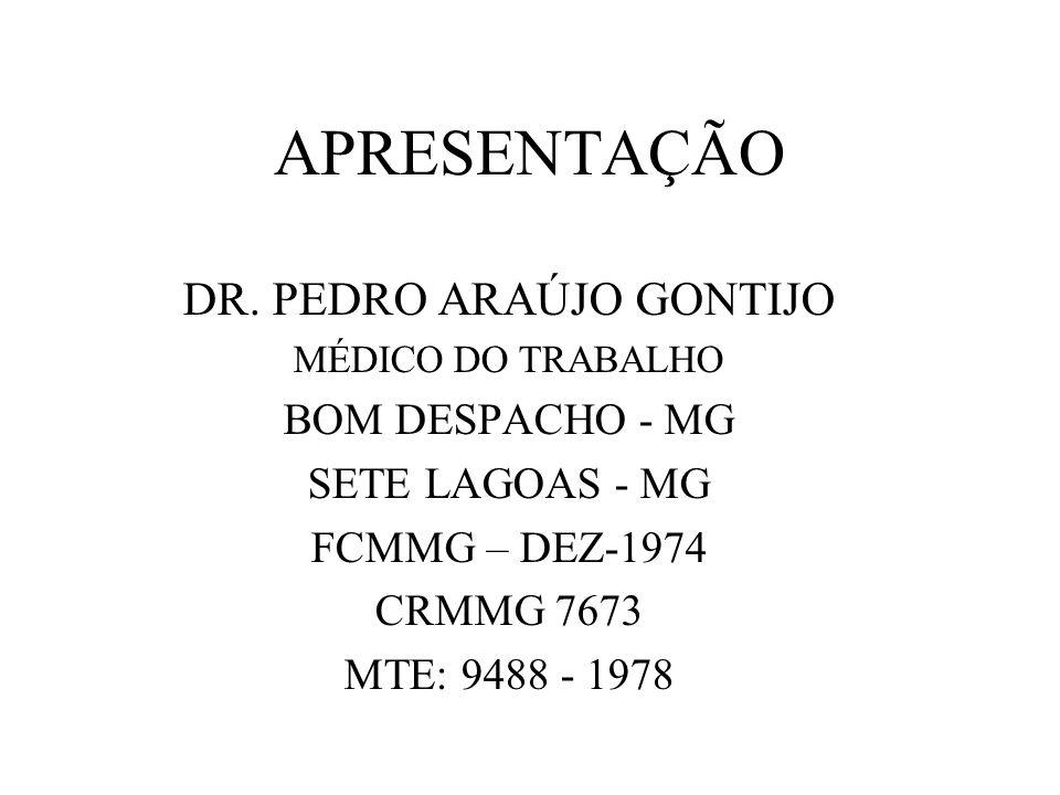 DR. PEDRO ARAÚJO GONTIJO