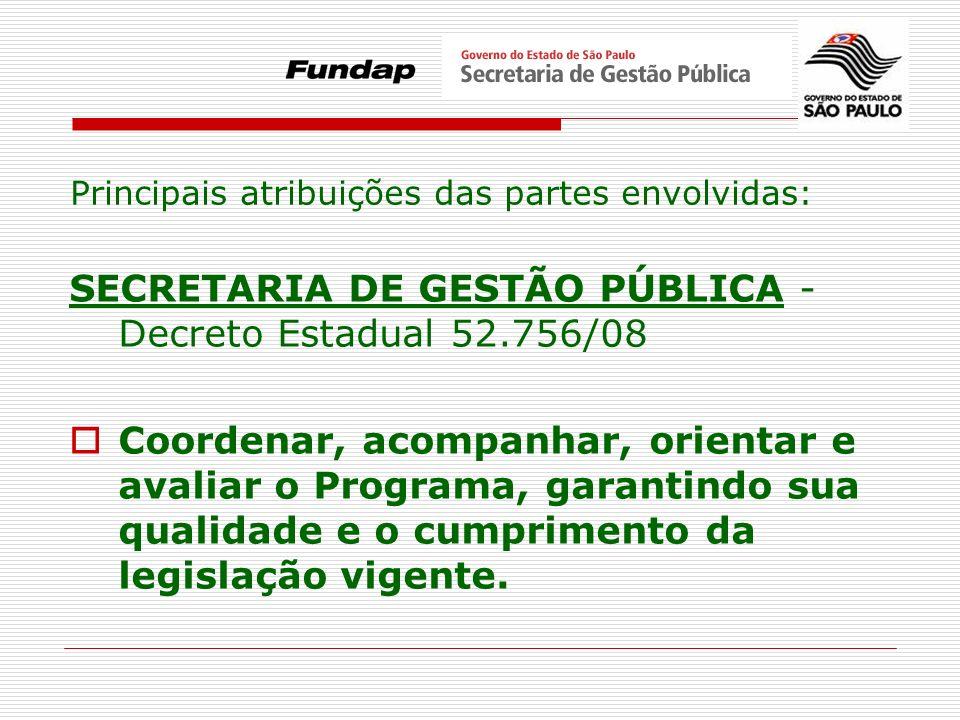 SECRETARIA DE GESTÃO PÚBLICA - Decreto Estadual 52.756/08