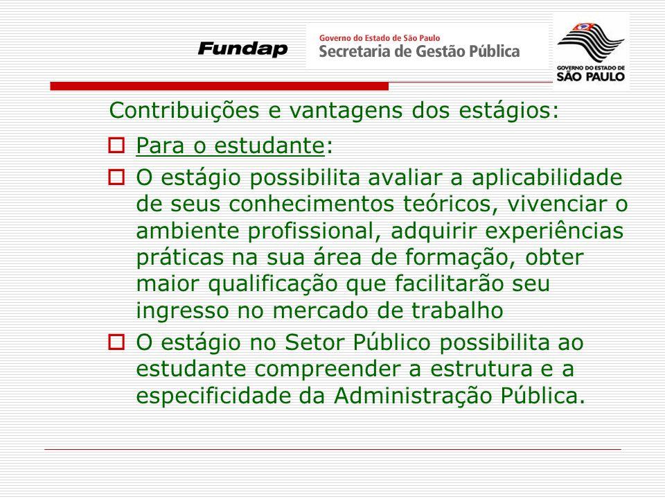 Contribuições e vantagens dos estágios: