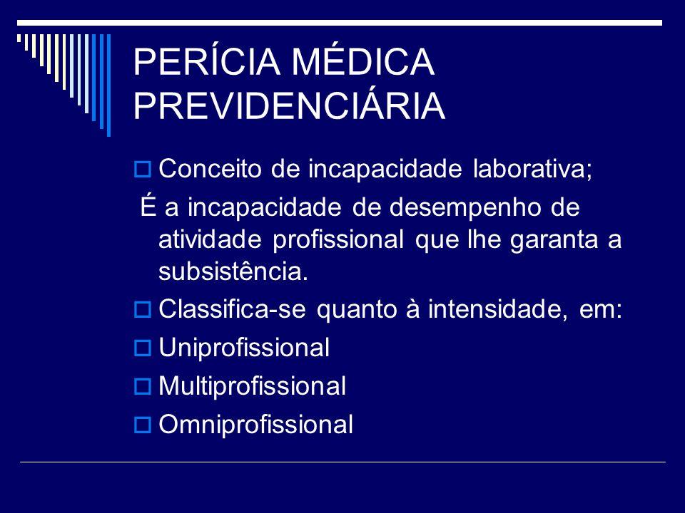 PERÍCIA MÉDICA PREVIDENCIÁRIA