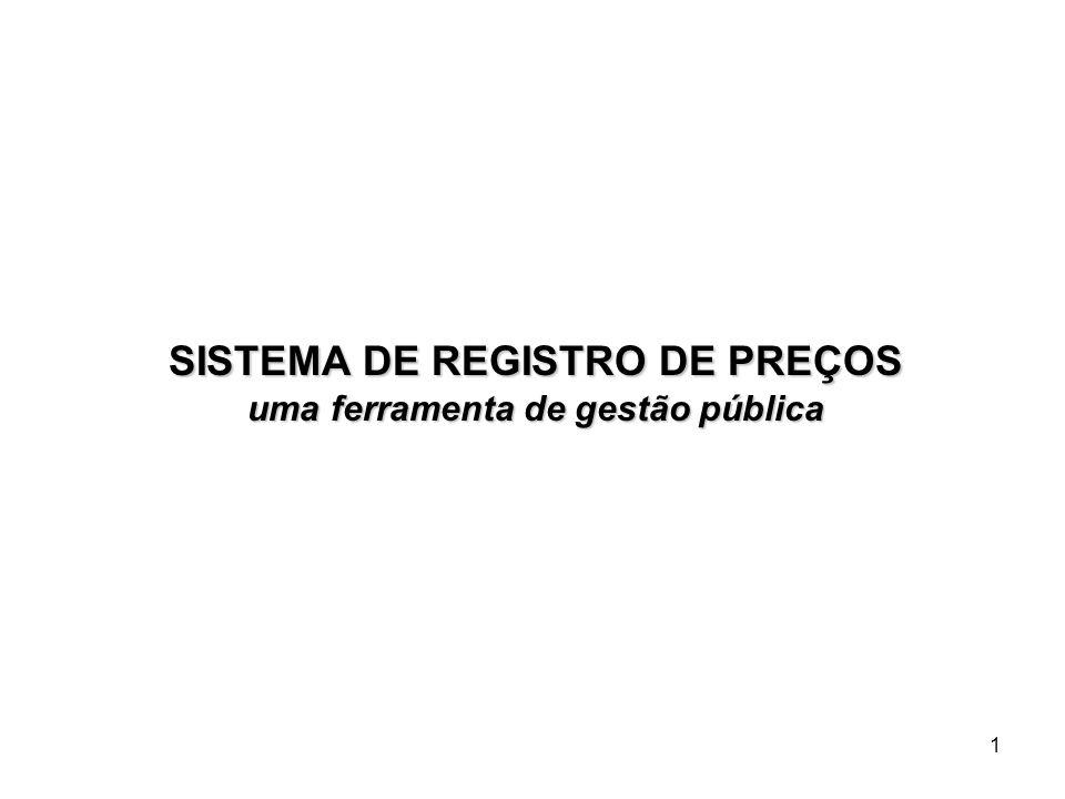 SISTEMA DE REGISTRO DE PREÇOS uma ferramenta de gestão pública
