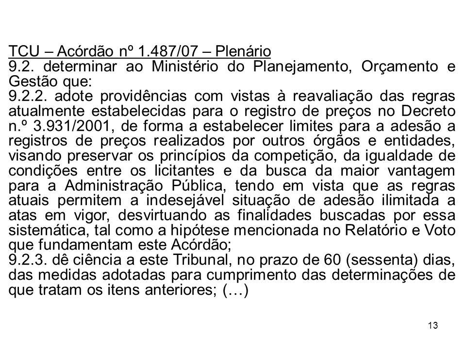 TCU – Acórdão nº 1.487/07 – Plenário