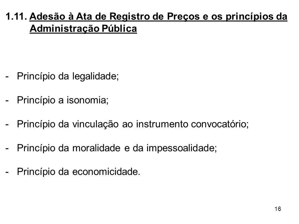 1.11. Adesão à Ata de Registro de Preços e os princípios da