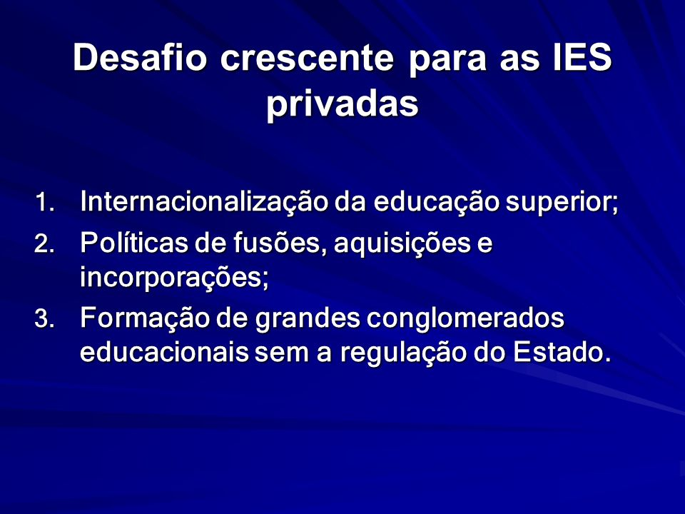 Desafio crescente para as IES privadas