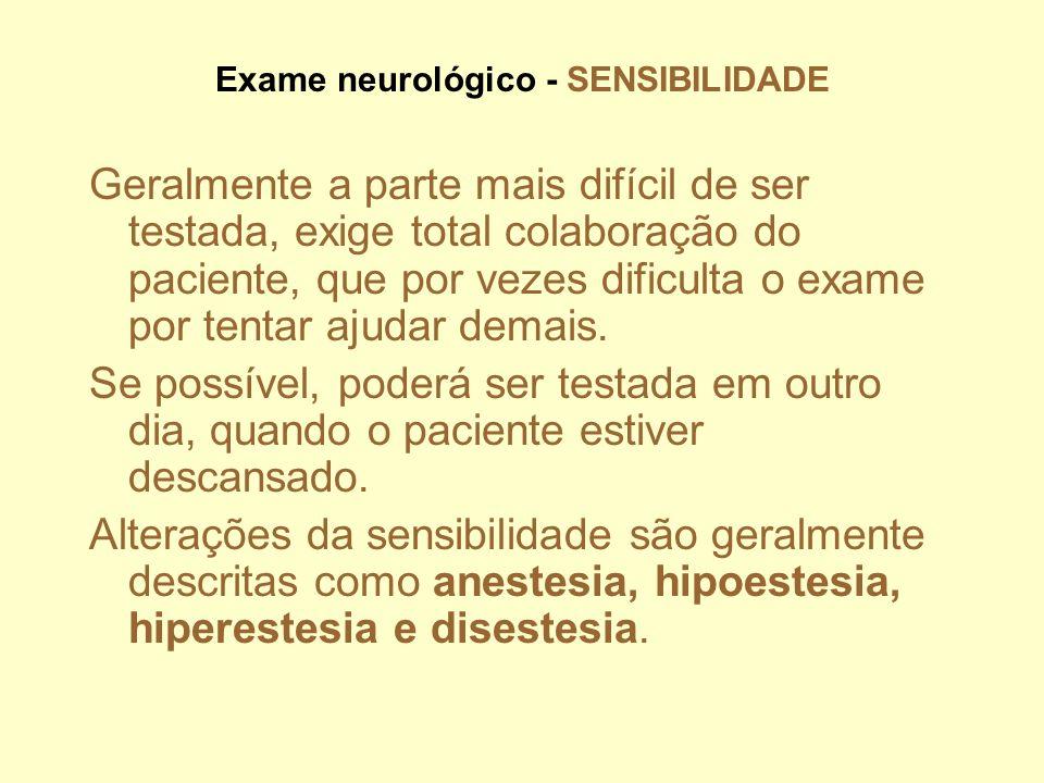 Exame neurológico - SENSIBILIDADE
