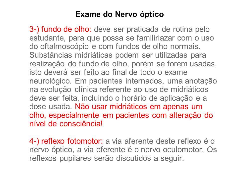 Exame do Nervo óptico
