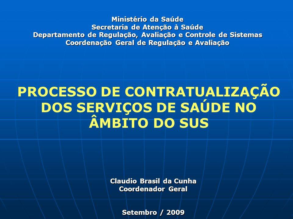 PROCESSO DE CONTRATUALIZAÇÃO DOS SERVIÇOS DE SAÚDE NO ÂMBITO DO SUS