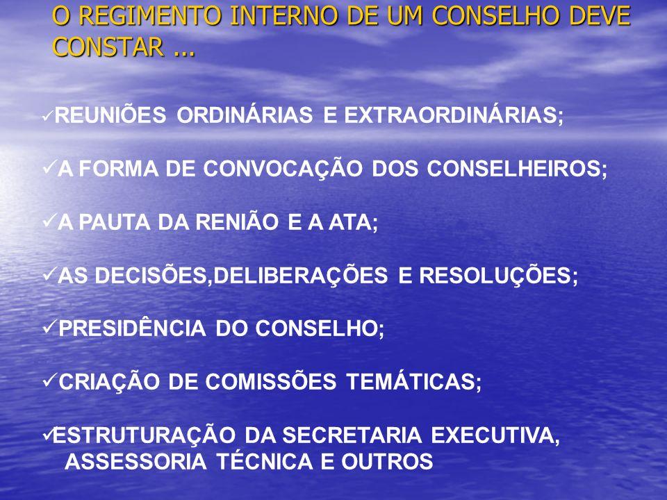 O REGIMENTO INTERNO DE UM CONSELHO DEVE CONSTAR ...