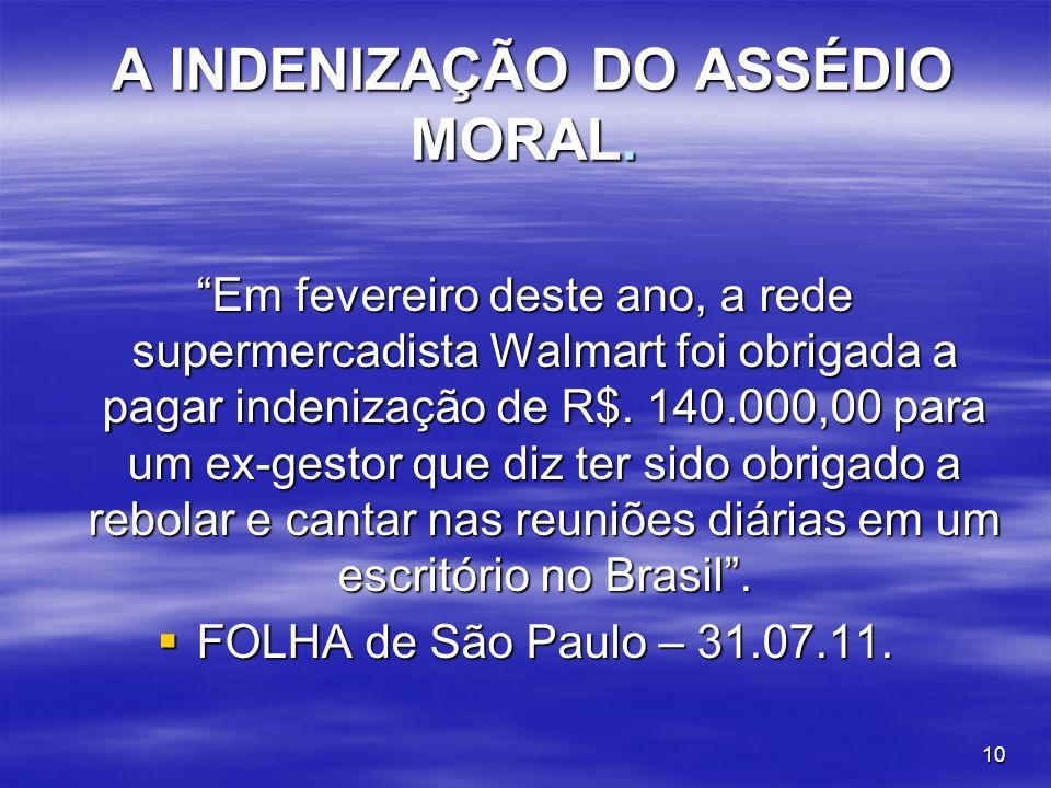 A INDENIZAÇÃO DO ASSÉDIO MORAL.