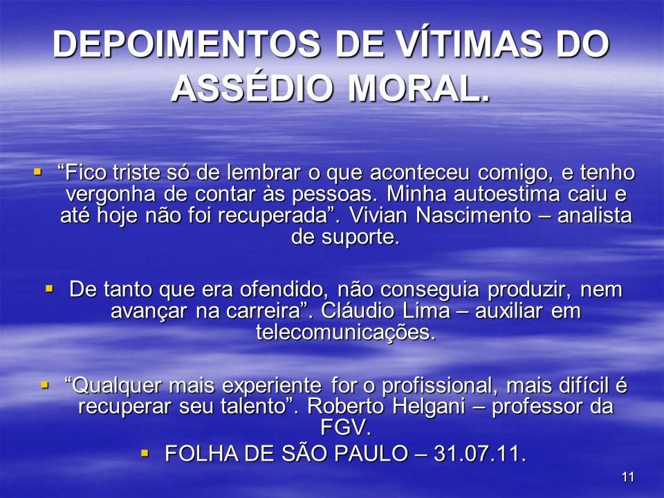 DEPOIMENTOS DE VÍTIMAS DO ASSÉDIO MORAL.