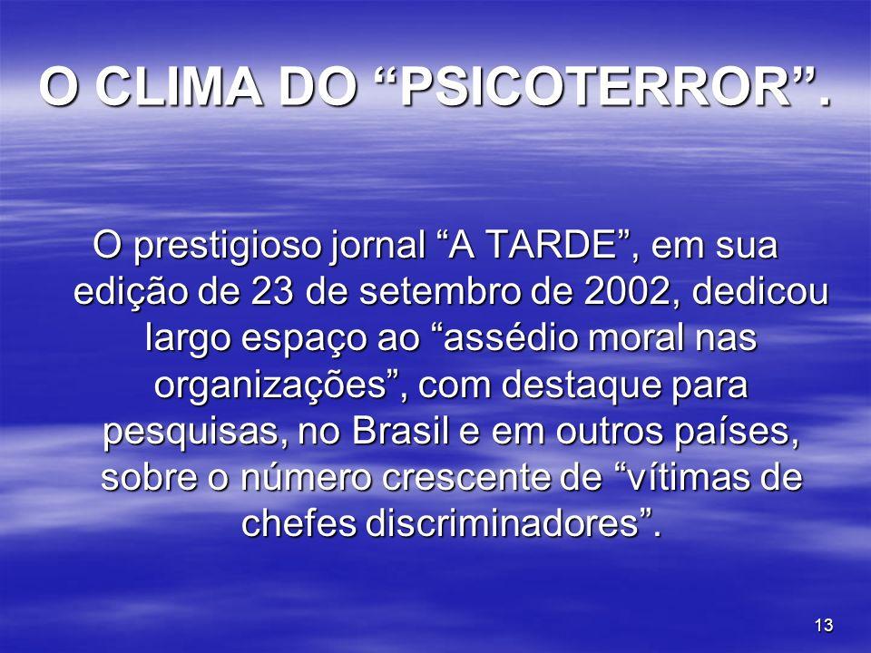 O CLIMA DO PSICOTERROR .