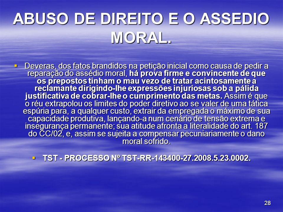 ABUSO DE DIREITO E O ASSEDIO MORAL.