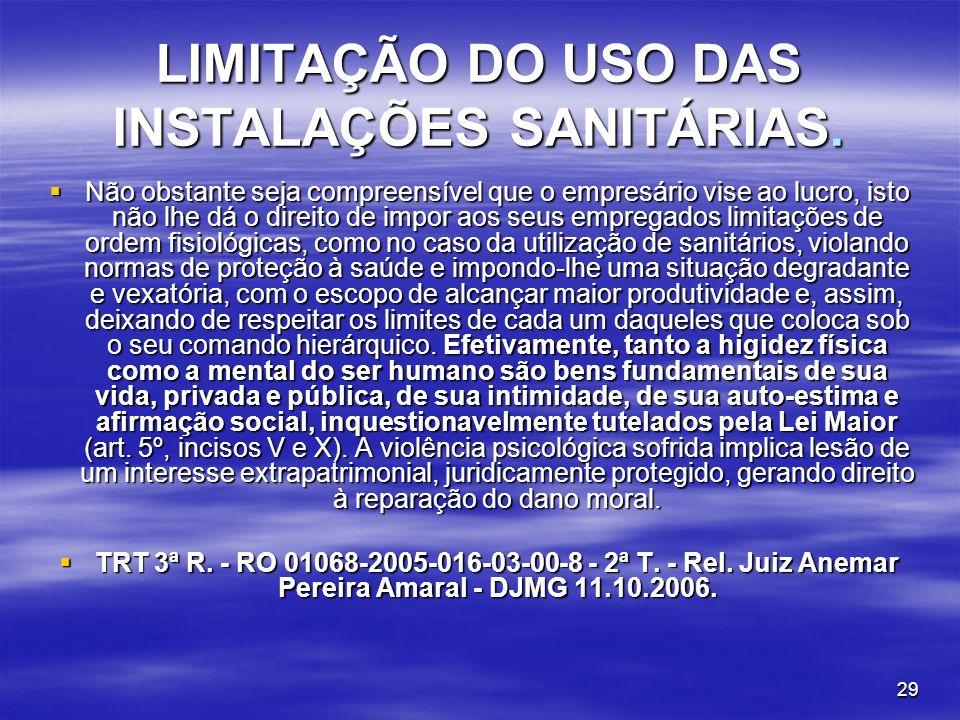 LIMITAÇÃO DO USO DAS INSTALAÇÕES SANITÁRIAS.