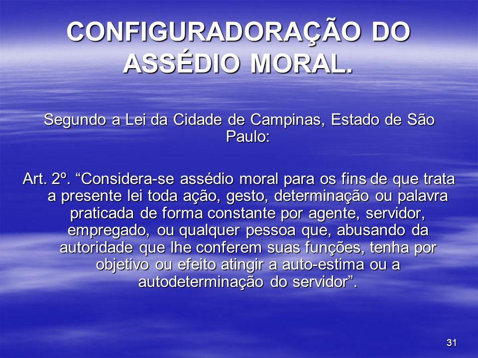 CONFIGURADORAÇÃO DO ASSÉDIO MORAL.