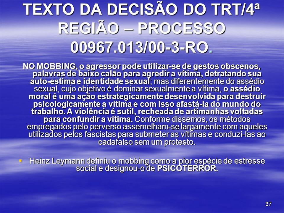 TEXTO DA DECISÃO DO TRT/4ª REGIÃO – PROCESSO 00967.013/00-3-RO.