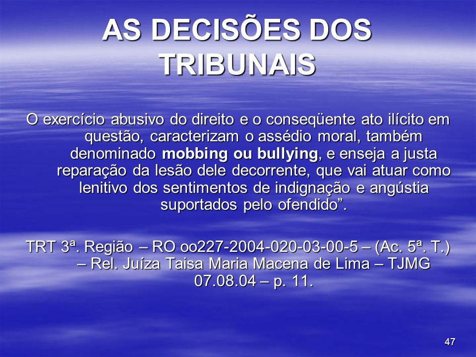 AS DECISÕES DOS TRIBUNAIS