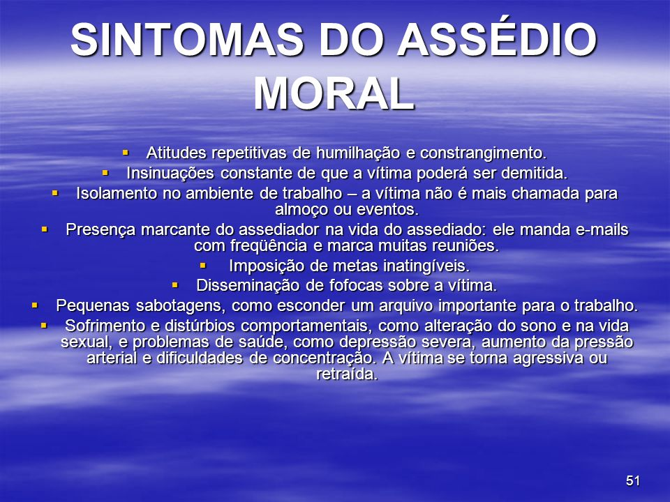SINTOMAS DO ASSÉDIO MORAL