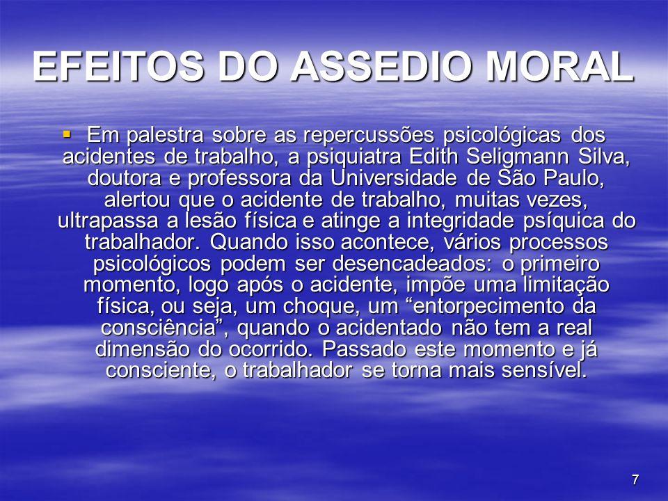 EFEITOS DO ASSEDIO MORAL