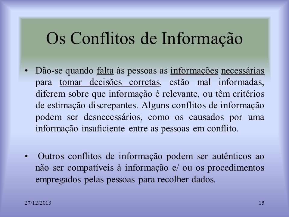 Os Conflitos de Informação