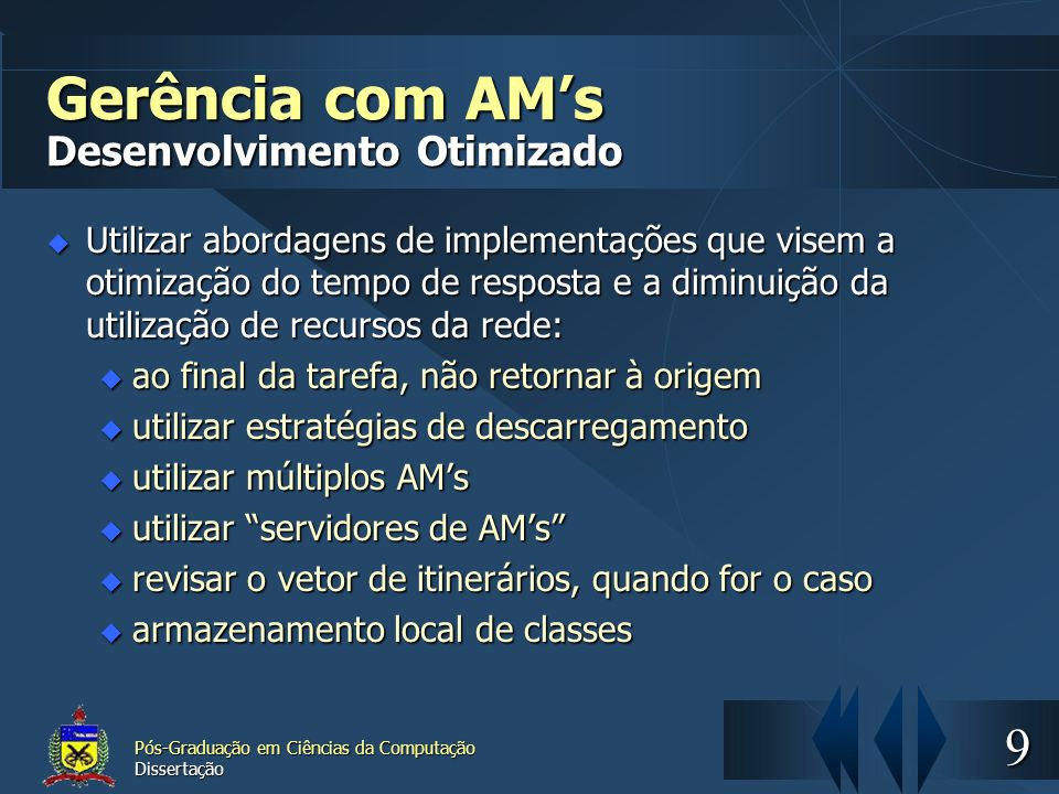 Gerência com AM's Desenvolvimento Otimizado