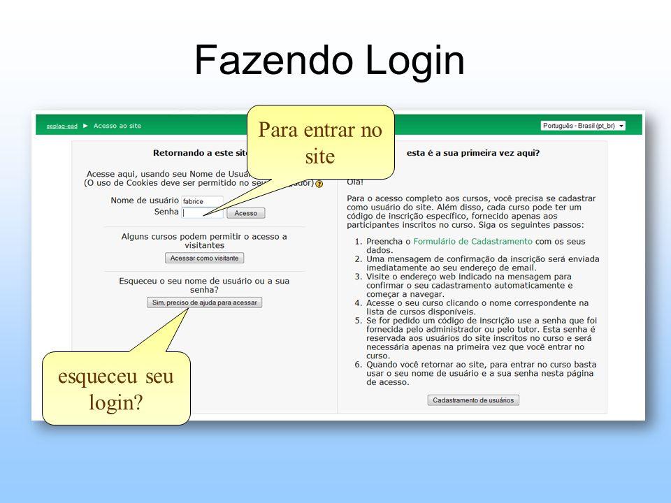 Fazendo Login Para entrar no site esqueceu seu login