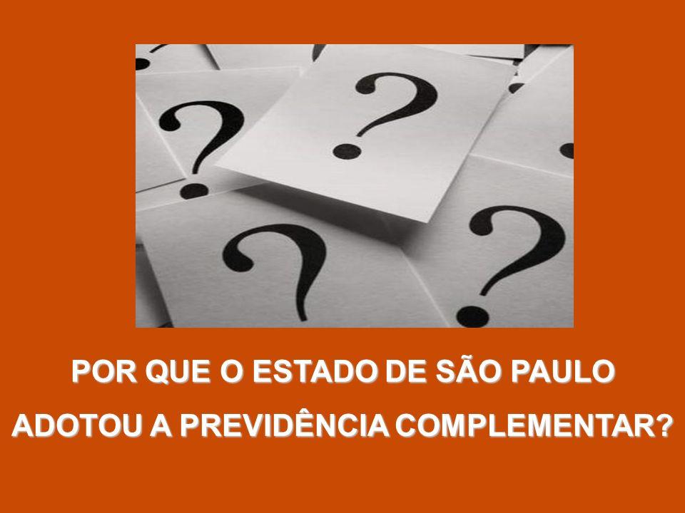 POR QUE O ESTADO DE SÃO PAULO ADOTOU A PREVIDÊNCIA COMPLEMENTAR