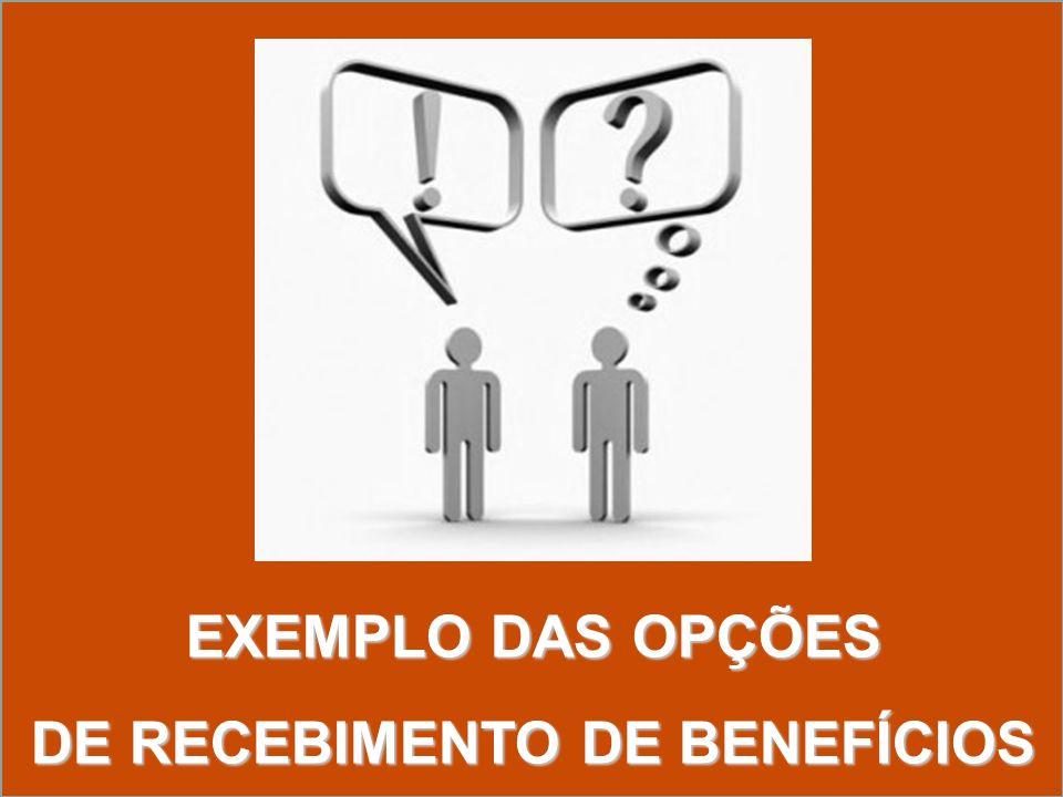 DE RECEBIMENTO DE BENEFÍCIOS