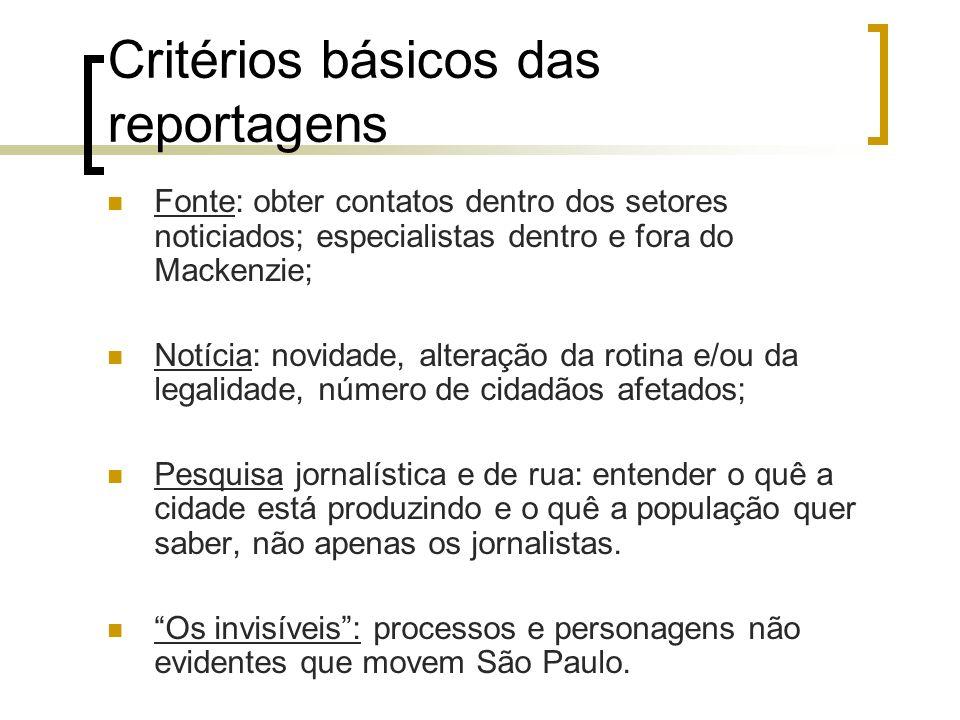 Critérios básicos das reportagens
