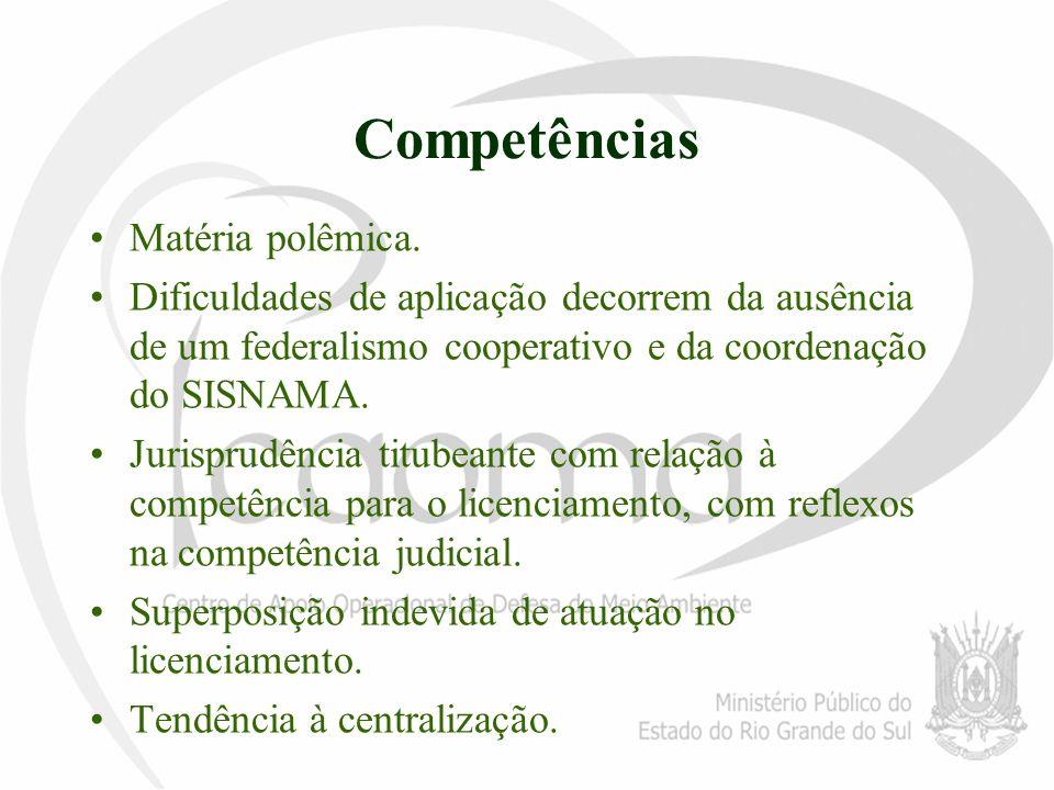 Competências Matéria polêmica.