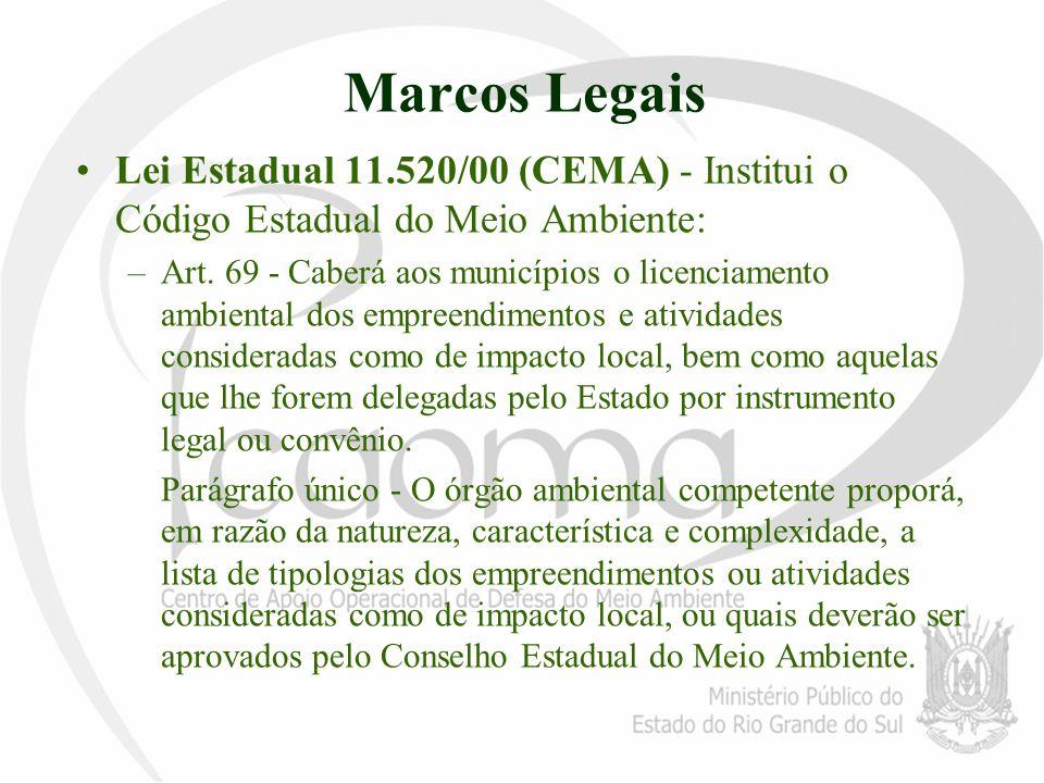 Marcos Legais Lei Estadual 11.520/00 (CEMA) - Institui o Código Estadual do Meio Ambiente:
