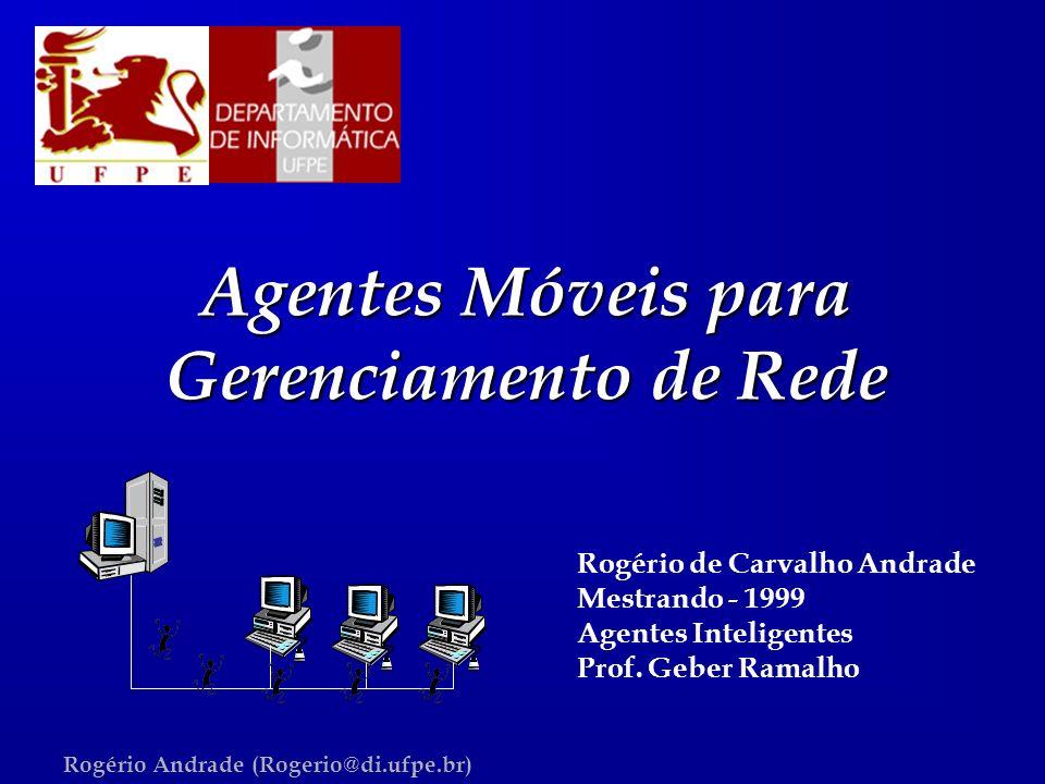 Agentes Móveis para Gerenciamento de Rede