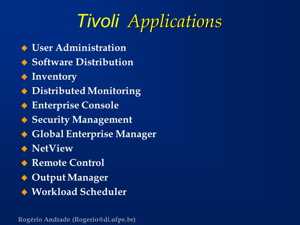 Tivoli Applications User Administration Software Distribution