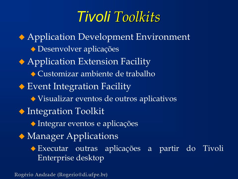 Tivoli Toolkits Application Development Environment