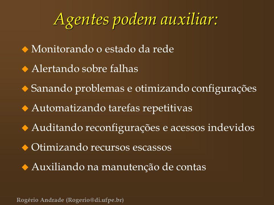 Agentes podem auxiliar: