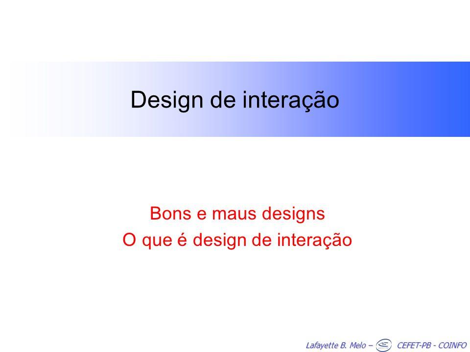 Bons e maus designs O que é design de interação