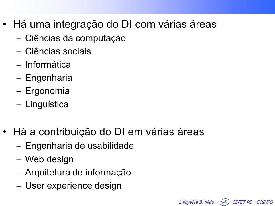Há uma integração do DI com várias áreas