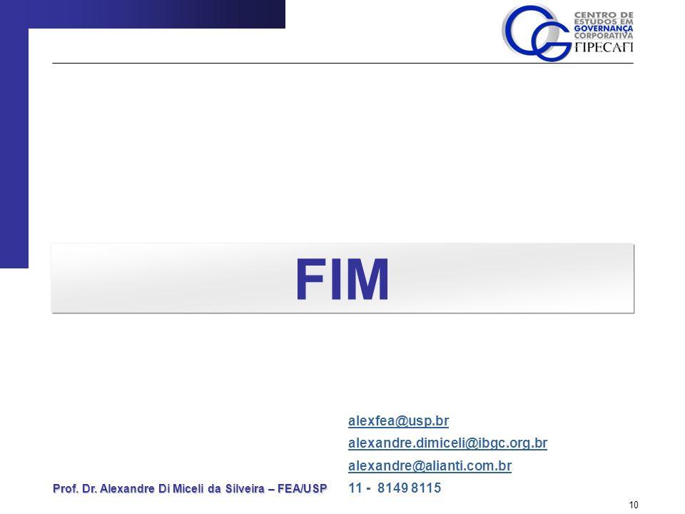 FIM alexfea@usp.br alexandre.dimiceli@ibgc.org.br