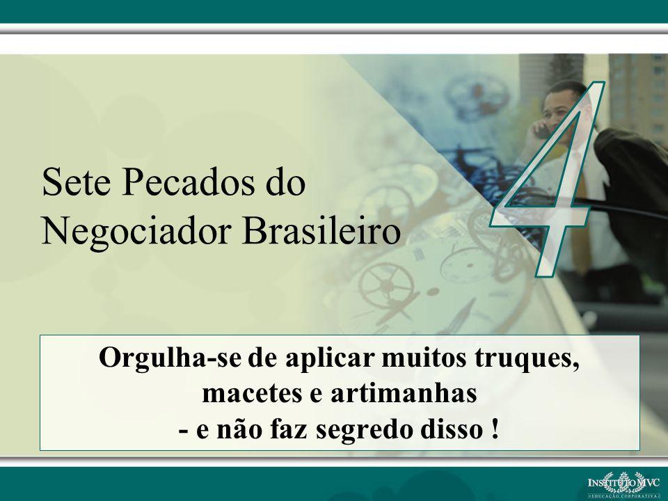 Sete Pecados do Negociador Brasileiro