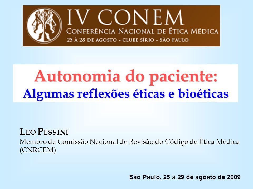 Autonomia do paciente: Algumas reflexões éticas e bioéticas
