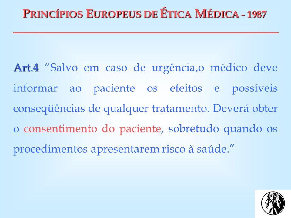 PRINCÍPIOS EUROPEUS DE ÉTICA MÉDICA - 1987