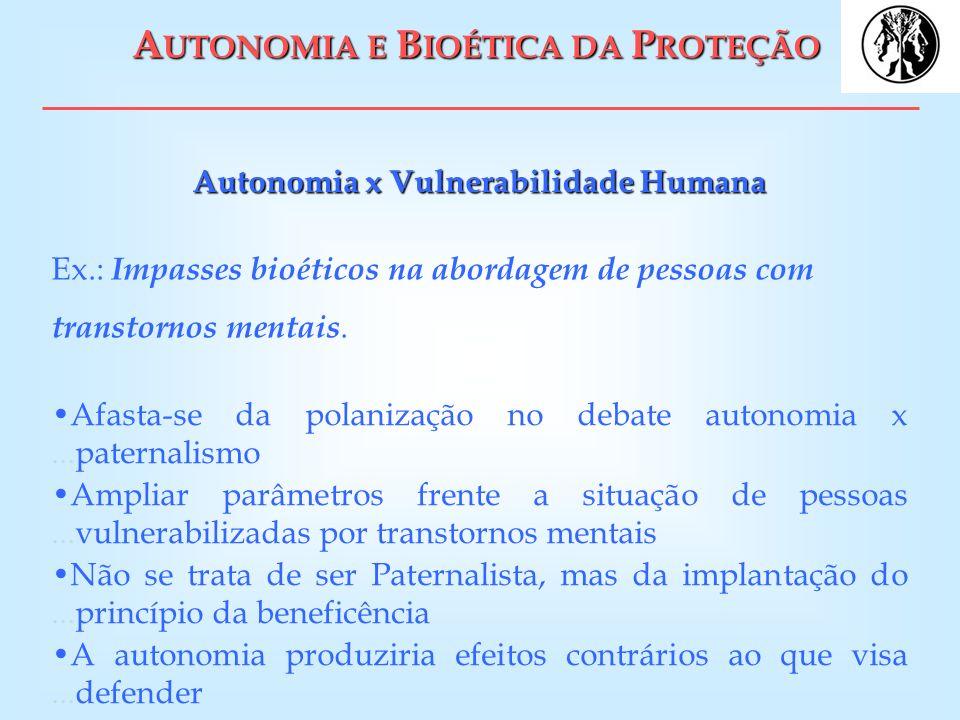 AUTONOMIA E BIOÉTICA DA PROTEÇÃO