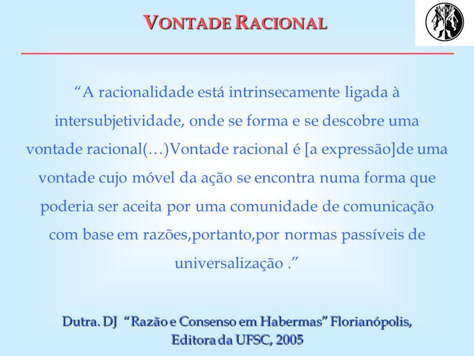 Dutra. DJ Razão e Consenso em Habermas Florianópolis,